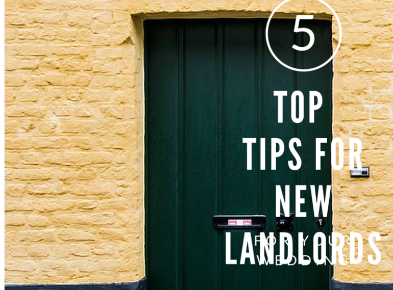 Top tips for first time Landlords